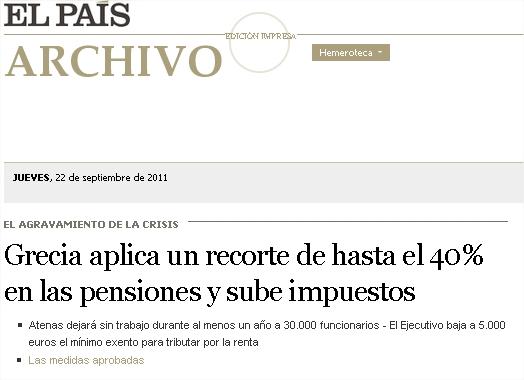 Grecia aplica un recorte de hasta el 40% en las pensiones y sube impuestos  Edición impresa  EL PAÍS - Google Chrome